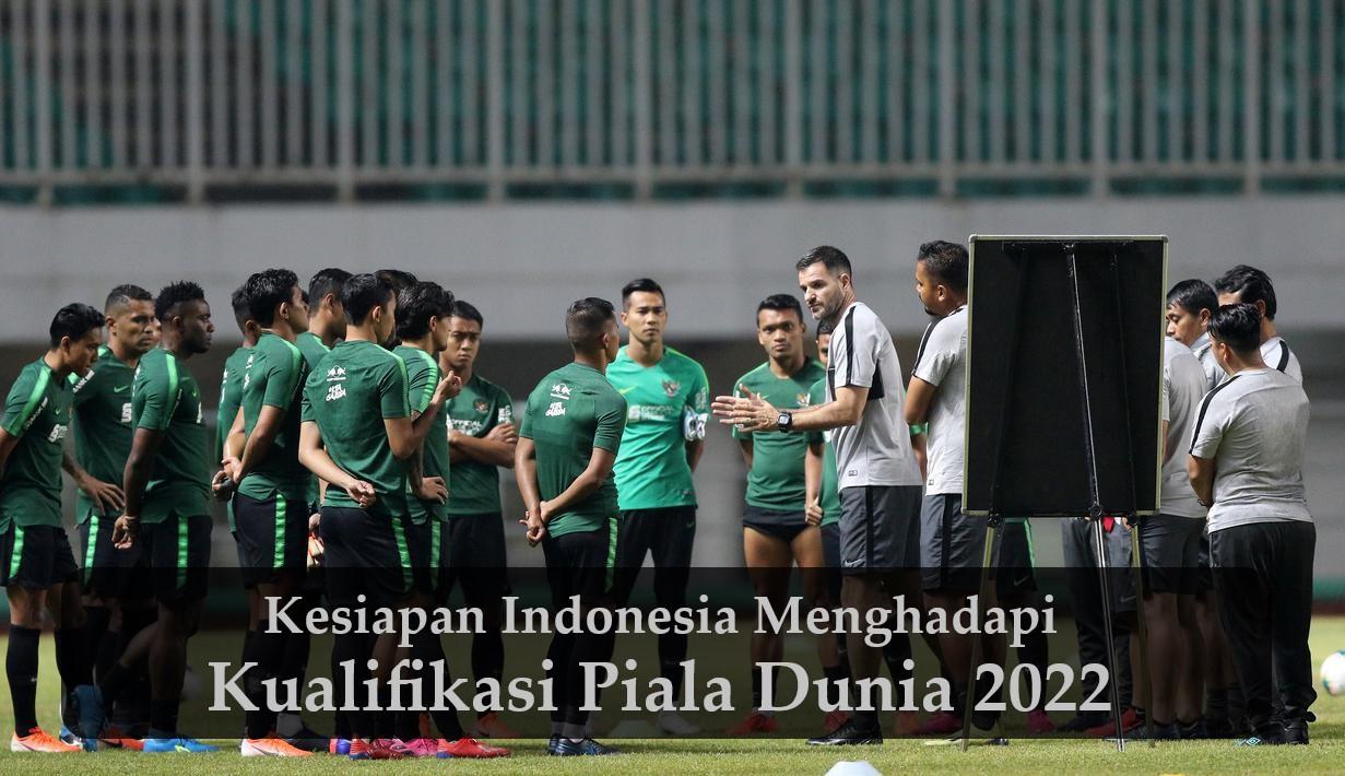 Kesiapan Indonesia Menghadapi Kualifikasi Piala Dunia 2022